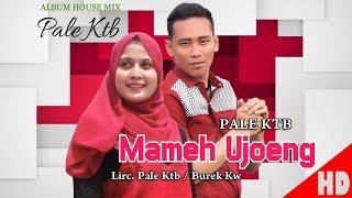 Video PALE KTB - MAMEH UJOENG ( House Mix Pale Ktb Sep Tari - Tari ) HD Video Quality 2018. MP3, 3GP, MP4, WEBM, AVI, FLV Januari 2019