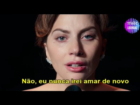 Lady Gaga - I& 39;ll Never Love Again (Tradução) (Legendado)