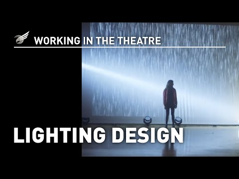 Working In The Theatre: Lighting Design