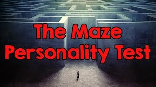 Personality Test: What Do You See Inside The Maze?