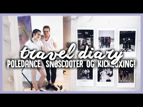 Travel Diary | Poledance, Kickboxing ++
