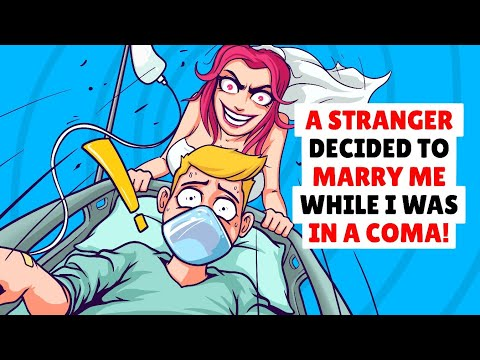 A Stranger Decided To Marry Me While I Was In A Coma!