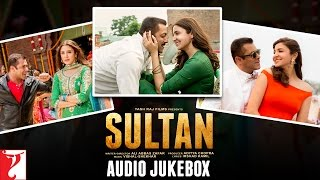 SULTAN Audio Jukebox Salman Khan Anushka Sharma