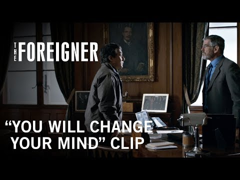 The Foreigner (Clip 'You Will Change Your Mind')