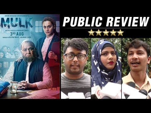 Mulk Public Review | First Day First Show | Rishi