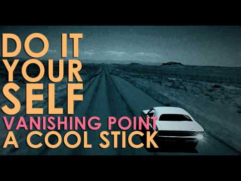 A Cool Stick - Vanishing Point [Audio]