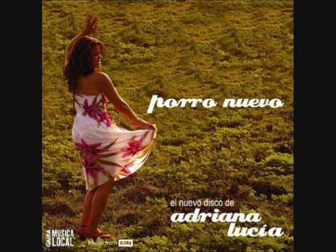 Quisiera (porro Nuevo) Adriana Lucia