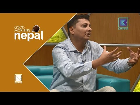 (Subodh Gautam | Environmental issue | Good Morning Nepal...29 min)