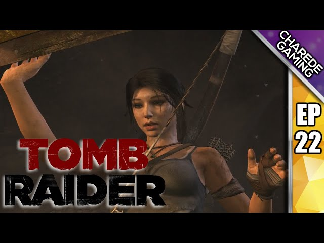Tomb Raider Charede Plays - The Chamber of Judgement - Part 22