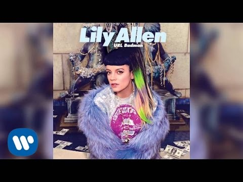 Lily Allen - URL Badman (Official Audio)