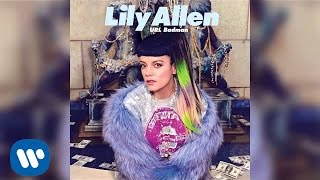 Lily Allen - URL Badman (Official Audio) The new album 'Sheezus' out now. Download on iTunes: http://smarturl.it/iSheezusSubscribe to Lily's channel to be the first to hear about new videos: http://www.youtube.com/user/lilyallen?sub_confirmation=1Watch more videos from Lily Allen here:http://www.youtube.com/user/lilyallen‎Follow Lily online:http://www.lilyallenmusic.comhttps://twitter.com/LilyAllenhttps://www.facebook.com/lilyallenhttp://instagram.com/lilyallenhttp://lilyallenmusic.tumblr.comhttps://plus.google.com/+lilyallenhttp://www.youtube.com/user/lilyallen‎http://sptfy.com/lilyallen