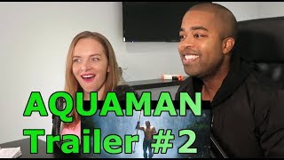 AQUAMAN Trailer #2 | They Won't Make Fun of Him Anymore (REACTION 🔥)