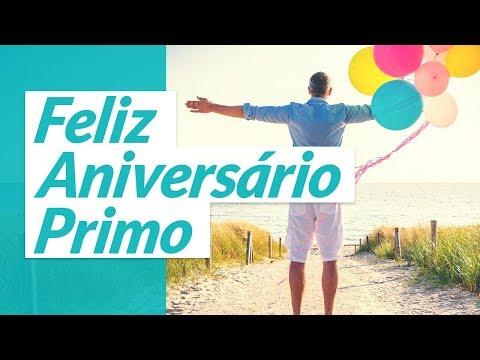 Msg de aniversário - Feliz Aniversário, Primo! (Mensagem de Parabéns Primo)