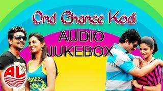 Ond Chance Kodi || Latest Kannada || Jukebox ||