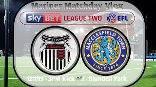 A BAD DAY AT THE OFFICE - Grimsby Town vs Macclesfield Town Mariner Matchday Vlog - 12/1/19!!!!!