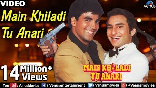 Main Khiladi Tu Anari (From Khiladi)
