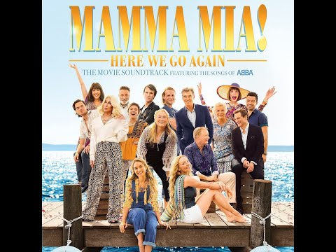 Mamma Mia 2, My Love, My Life, ( Full Version )