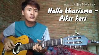 Nella kharisma - Pikir keri (cover acoustic) by Billy sandi