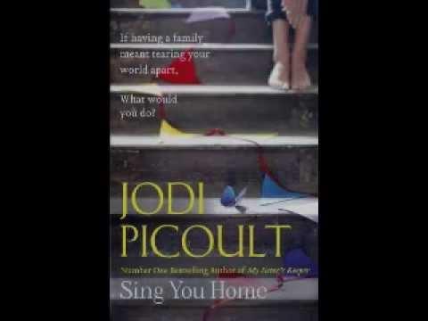 Ellen Wilbur & Jodi Picoult - Sing You Home