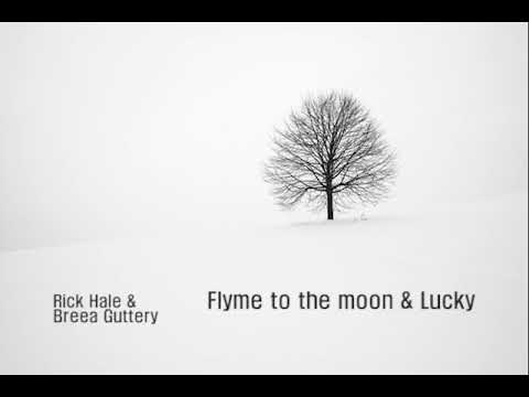 Video Fly Me to the Moon, Lucky (Rick Hale & Breea Guttery) 커버 (고음질,가사) download in MP3, 3GP, MP4, WEBM, AVI, FLV January 2017