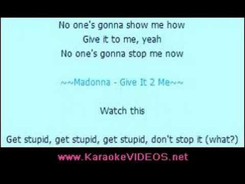 Madonna - Give It 2 Me [Karaoke]