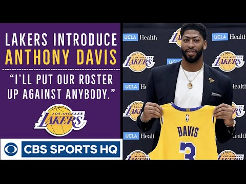Video: Anthony Davis would put Lakers' roster 'up against anybody' | Press Conference | CBS Sports HQ