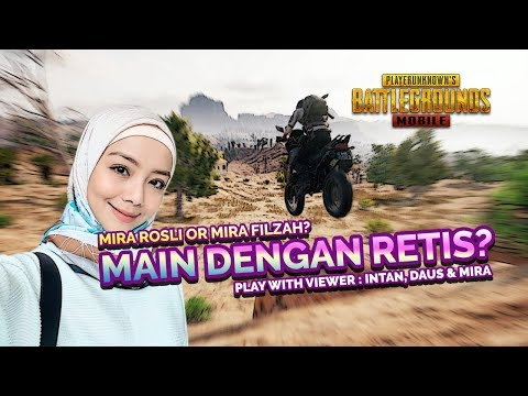 MIRA FILZAH KE MIRA ROSLI? (INTAN, DAUS & MIRA) #25 -Player Unknowns Battlegrounds (PUBGM MALAYSIA)
