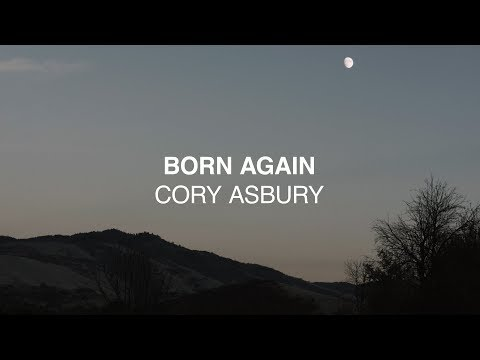 Born Again (Official Lyric Video) - Cory Asbury | Reckless Love