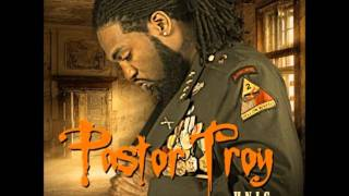 PASTOR TROY - all that girl wants