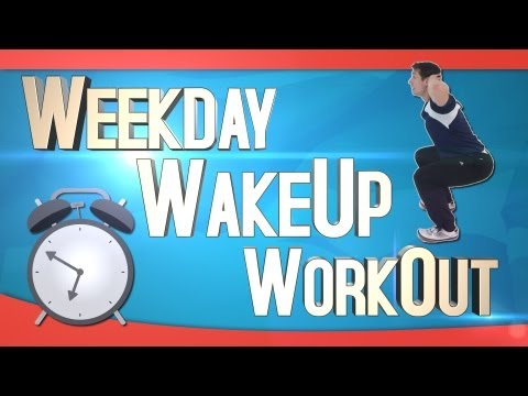 Weekday Wakeup Workout – 17/01/2013