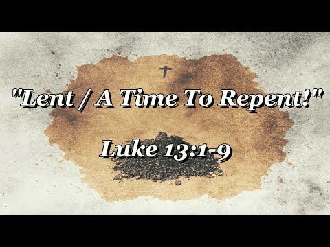 Lent: A Time to Repent - Rev. Jasper W. Williams, Jr.