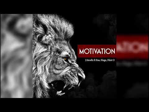 J.Smallz - Motivation ft RAS, Huge, Pdot O