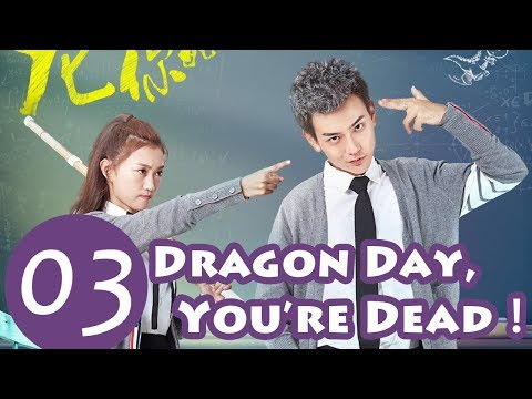 Dragon Day, You're Dead EP.03 | 龙日一,你死定了 | WeTV【INDO SUB】