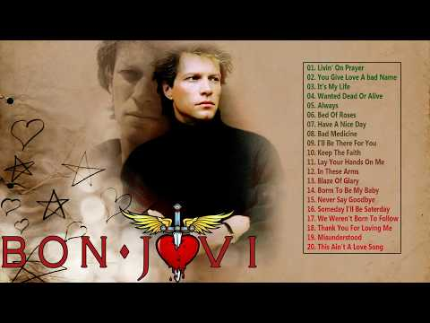 Bon Jovi Greatest Hits Full Album - Best Of Bon Jovi -  Bon Jovi Best Hits Mp3