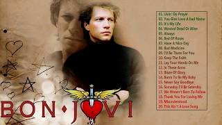 Bon Jovi Greatest Hits Full Album - Best of Bon Jovi -  Bon Jovi Best Hits