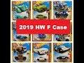 2019 Hot Wheels F Case Sneak Peak