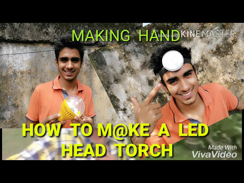 How to make A LED HEAD TORCH/HACKS/INDIAN STYLE