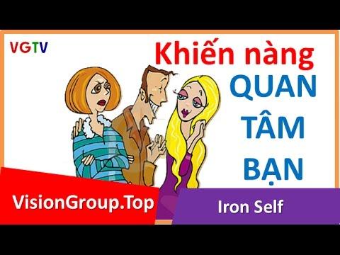 Cách tán gái chảnh | Chú ý cô gái khác | Visiongroup.top | Iron Self