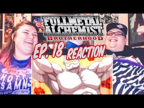 "Fullmetal Alchemist: Brotherhood Episode 18 REACTION!! ""The Arrogant Palm of a Small Human"""