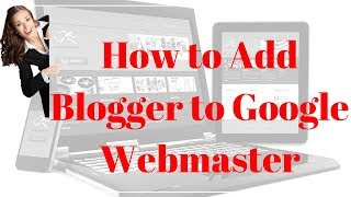 How to Add Blogger to Webmaster Tools