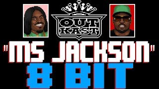 Ms. Jackson [8 Bit Tribute to Outkast] - 8 Bit Universe