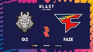 G2 vs FaZe, mirage, BLAST Pro Series: Copenhagen 2017