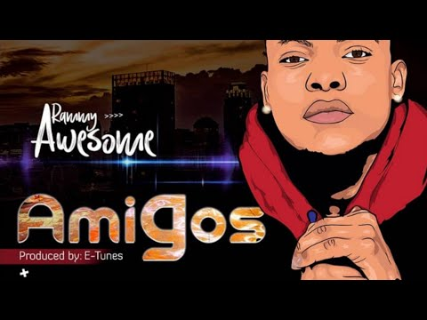 rammy awesome - Amigos (official music audio)
