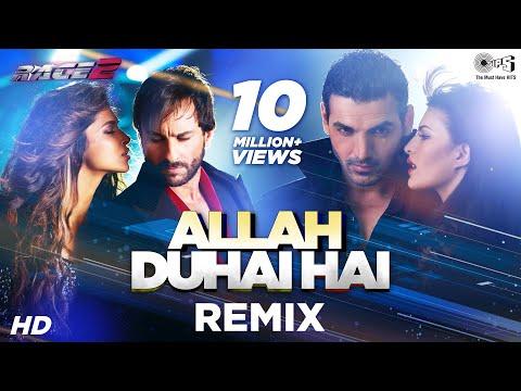 Allah Duhai Hai Remix - Bollywood Sing Along - Race 2