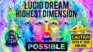 Nonton Lucid Dream Into The Highest Dimension Possible  Warning  Do Not Listen Until You Are 100  Sure  Film Subtitle Indonesia Streaming Movie Download