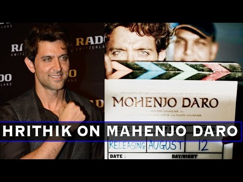 Hrithik Roshan: Mohenjo Daro Will Be One Of My Bes
