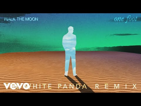 Video WALK THE MOON - One Foot (The White Panda Remix (Audio)) download in MP3, 3GP, MP4, WEBM, AVI, FLV January 2017