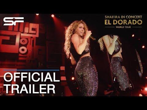 Shakira In Concert : El Dorado World Tour | Official Trailer