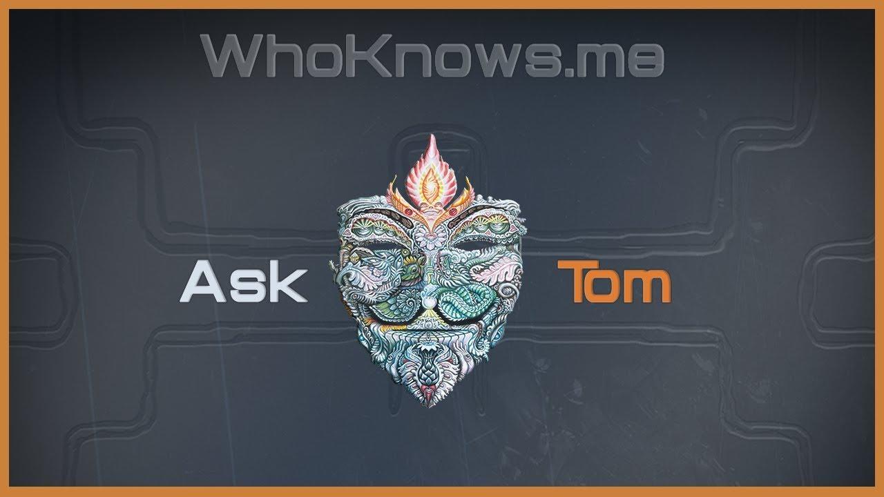 Ask Tom #1