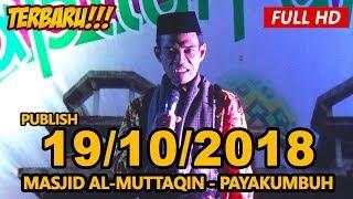 Video Ceramah Terbaru Ustadz Abdul Somad Lc, MA - Masjid Al-Muttaqin Kota Payakumbuh MP3, 3GP, MP4, WEBM, AVI, FLV Oktober 2018